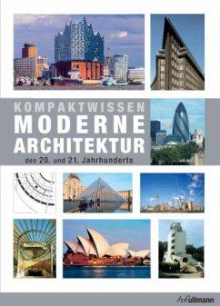 Kompaktwissen moderne Architektur des 20. Jahrhunderts - Tietz, Jürgen