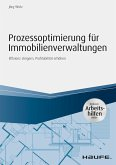 Prozessoptimierung für Immobilienverwaltungen - inkl. Arbeithilfen online (eBook, PDF)