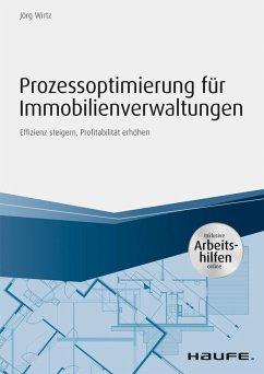 Prozessoptimierung für Immobilienverwaltungen - inkl. Arbeithilfen online (eBook, PDF) - Wirtz, Jörg