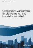Strategisches Management für die Wohnungs-und Immobilienwirtschaft (eBook, PDF)
