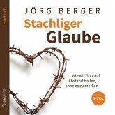 Stachliger Glaube, 2 Audio-CDs