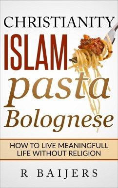 Christianity Islam Pasta Bolognese (eBook, ePUB)
