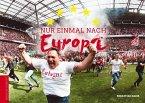 Nur einmal nach Europa