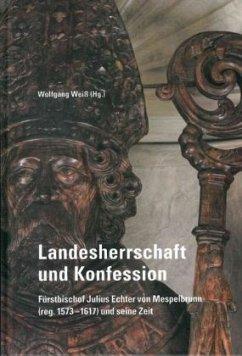 Landesherrschaft und Konfession -