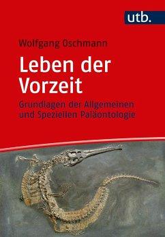 Leben der Vorzeit - Oschmann, Wolfgang