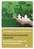 Klimaschutz kommunal umsetzen (eBook, PDF)