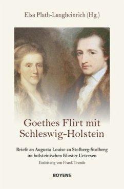 Goethes Flirt mit Schleswig-Holstein