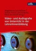 Video- und Audiografie von Unterricht in der LehrerInnenbildung