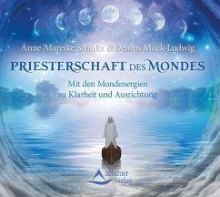 Priesterschaft des Mondes, 1 Audio-CD - Schultz, Anne-Mareike; Möck-Ludwig, Dennis