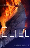 House of War: Eliel (eBook, ePUB)