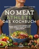 No Meat Athlete - Das Kochbuch