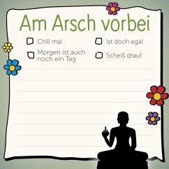 Am Arsch vorbei - Klebezettel - Reinwarth, Alexandra