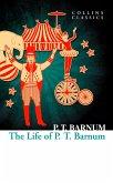 The Life of P.T. Barnum (Collins Classics) (eBook, ePUB)