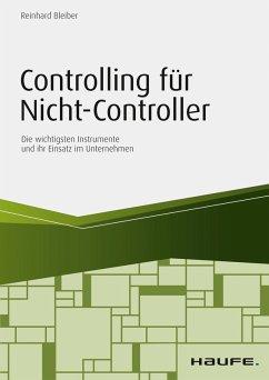 Controlling für Nicht-Controller (eBook, PDF) - Bleiber, Reinhard