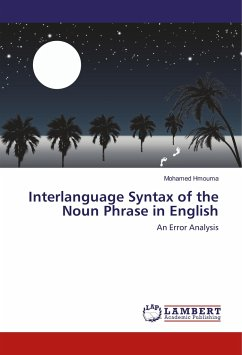 Interlanguage Syntax of the Noun Phrase in English