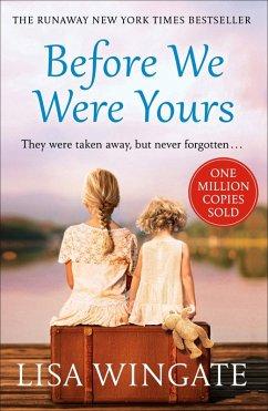 Before We Were Yours (eBook, ePUB) - Wingate, Lisa