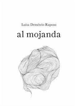 al mojanda - Raposo, Luísa Demétrio