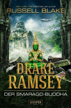 Drake Ramsey 2: Der Smaragd-Buddha - Blake, Russell