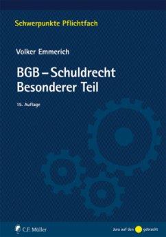 BGB-Schuldrecht Besonderer Teil - Emmerich, Volker; Podszun, Rupprecht