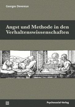 Angst und Methode in den Verhaltenswissenschaften - Devereux, Georges