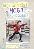 Achtsamkeit und Yoga in der Grundschule