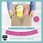 Kindergeschenke in Liebe verpackt (Mängelexemplar)