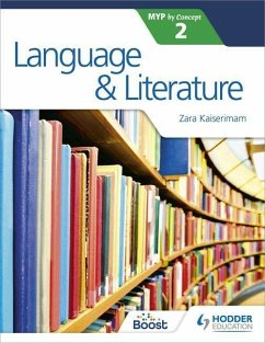 Language and Literature for the IB MYP 2 - Kaiserimam, Zara