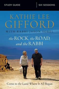 The Rock, the Road, and the Rabbi Study Guide: ...