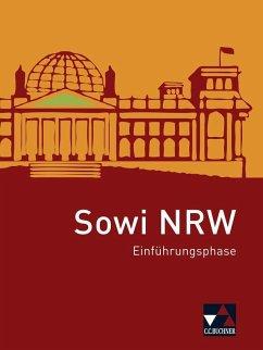 Sowi neu Einführungsphase Nordrhein-Westfalen - Baumann, Johannes; Binke-Orth, Brigitte; Lindner, Nora; Orth, Gerhard; Ott, Silvia; Willers, Markus