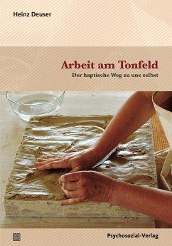 Arbeit am Tonfeld - Deuser, Heinz