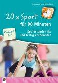 20 x Sport für 90 Minuten - Klasse 1/2