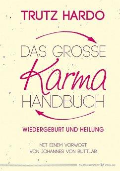 Das große Karmahandbuch - Hardo, Trutz