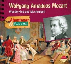 Abenteuer & Wissen: Wolfgang Amadeus Mozart, 1 ...