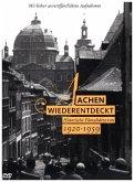 Aachen wiederentdeckt 1920 - 1959, 1 DVD