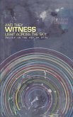 And They Witness Light Across The Sky (softcover edition)