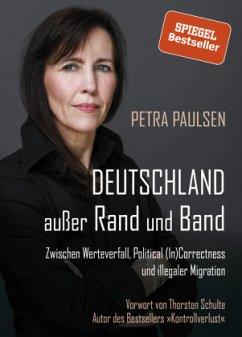 Deutschland außer Rand und Band - Paulsen, Petra