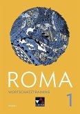Roma A Wortschatztraining 1