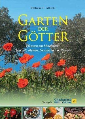 Garten der Götter - Alberti, Waltraud H.