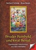 Bruder Reinhold und Graf Bertel
