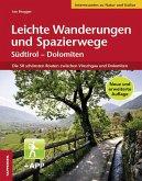 Leichte Wanderungen und Spazierwege Südtirol - Dolomiten