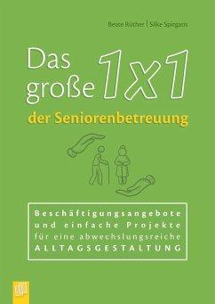 Das große 1x1 der Seniorenbetreuung