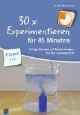 30 x Experimentieren für 45 Minuten - Klasse 2-4