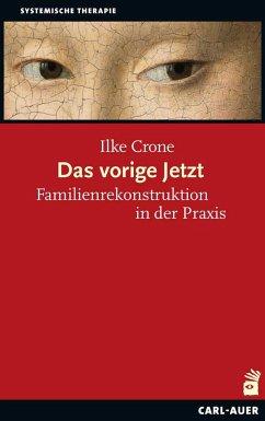 Das vorige Jetzt - Crone, Ilke