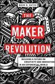 The Maker Revolution (eBook, PDF)