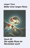 Raum 50 Die späte Rose im November auch (eBook, ePUB)