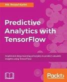 Predictive Analytics with TensorFlow (eBook, PDF)