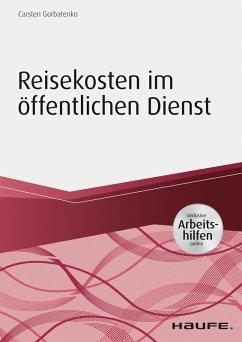Reisekosten im öffentlichen Dienst - inkl. Arbeitshilfen online (eBook, PDF) - Gorbatenko, Carsten