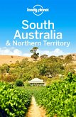 Lonely Planet South Australia & Northern Territory (eBook, ePUB)