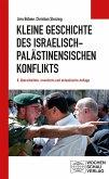 Kleine Geschichte des israelisch-palästinensischen Konflikts (eBook, PDF)