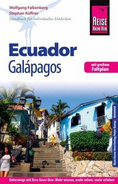Reise Know-How Reiseführer Ecuador mit Galápagos (eBook, PDF) - Küffner, Stephan; Falkenberg, Wolfgang